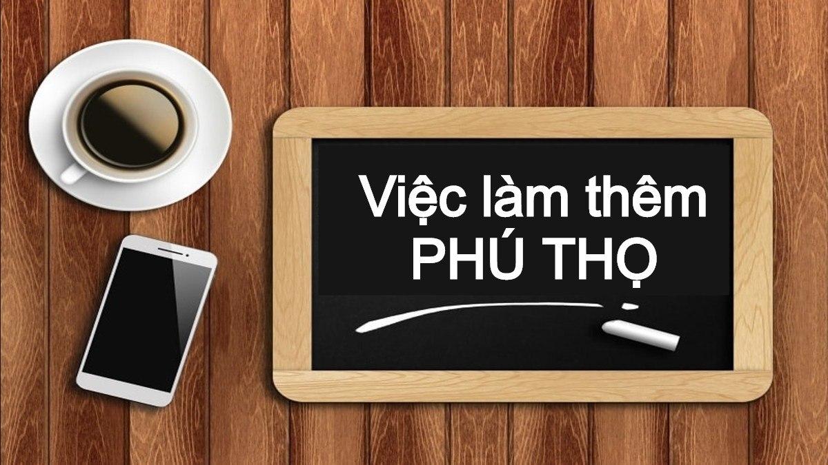 viec lam them phu tho