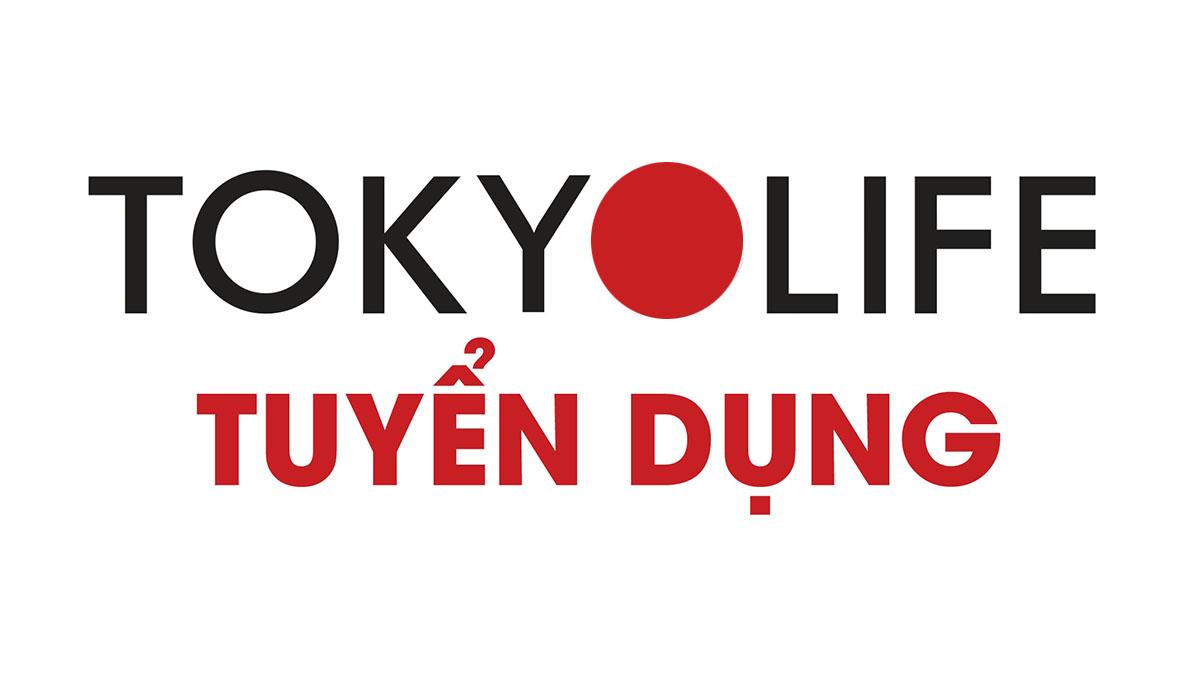 TokyoLife Vũng Tàu Tuyển dụng